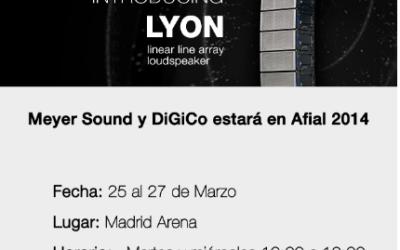 Meyer Sound y DiGiCo estará en Afial 2014Te esperamos con grandes novedades.