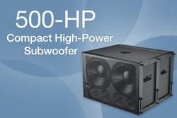 Nuevo 500-HPMeyer Sound Anuncia el Subwoofer Compacto de Alta Potencia 500-HP.